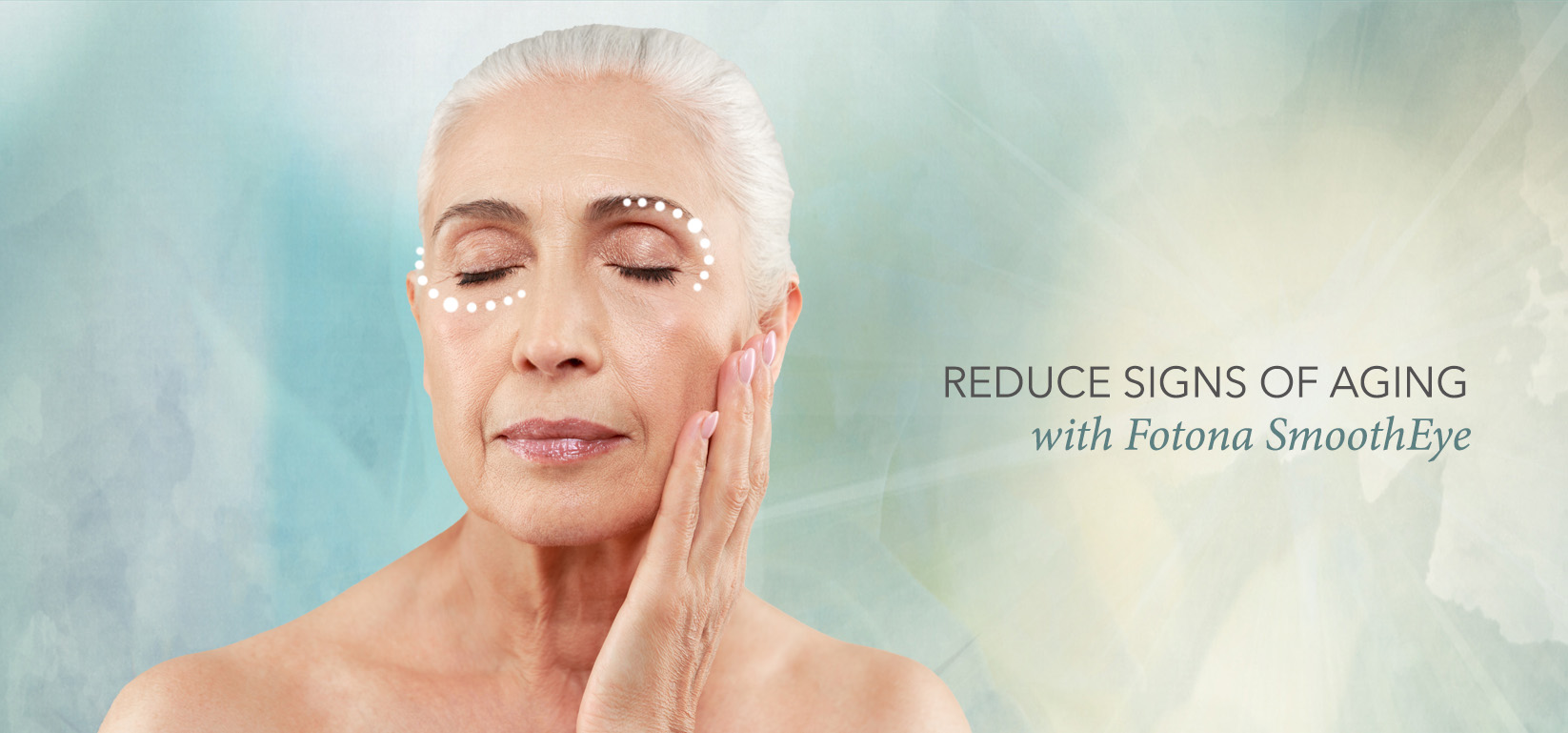 Reduce signs of aging with Fotona SmoothEye